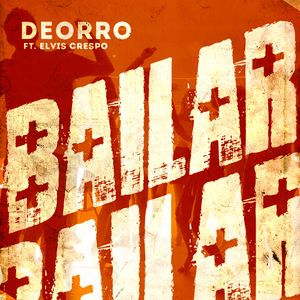 deorro feat elvis crespo bailar radio edit скачать