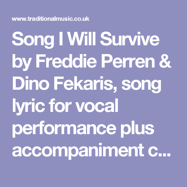 Song I Will Survive by Freddie Perren & Dino Fekaris, song lyric for ...