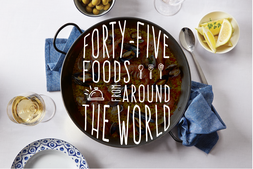 45 Foods From Around The World Luxury Travel Unique Vacations Brownell Travel Culinary Travel Foodie Travel Food