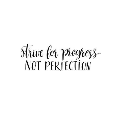 Art Print: Strive for Progress, Not Perfection. Motivational Quote, Modern Calligraphy. Black Text Isolated On by kotoko : 12x12in
