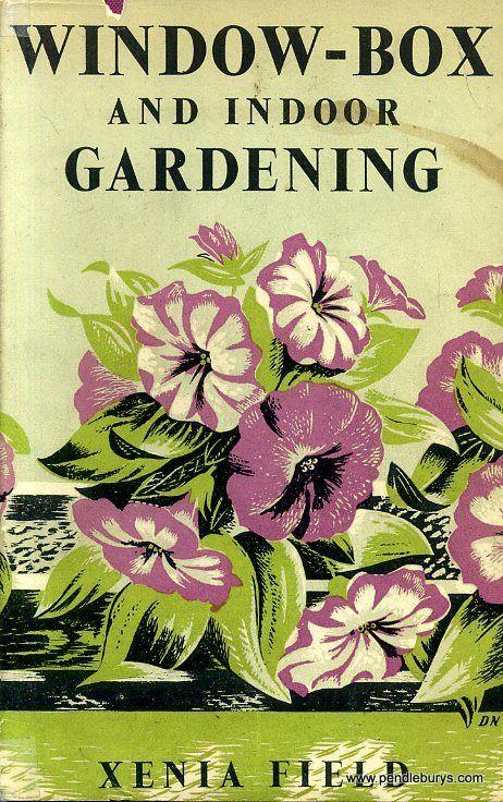 Indoor Gardening Books 1951window box and indoor gardening field xenia love vintage window box and indoor gardening field xenia workwithnaturefo