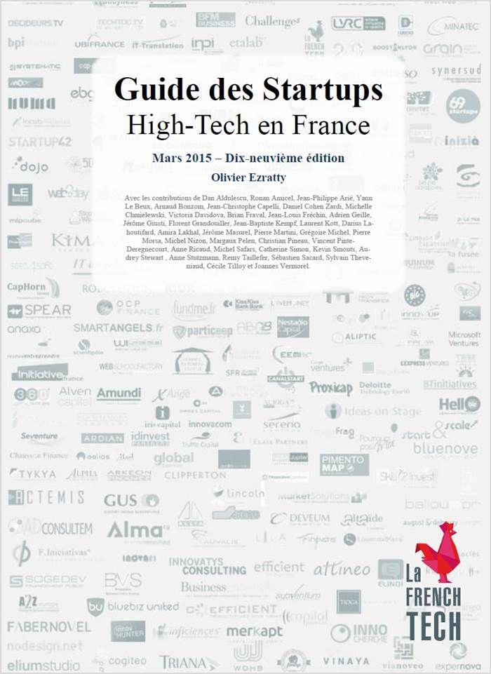 Cliquez pour télécharger en PDF le Guide des Startups high-tech en France, mars 2015, mis à jour tous les ans