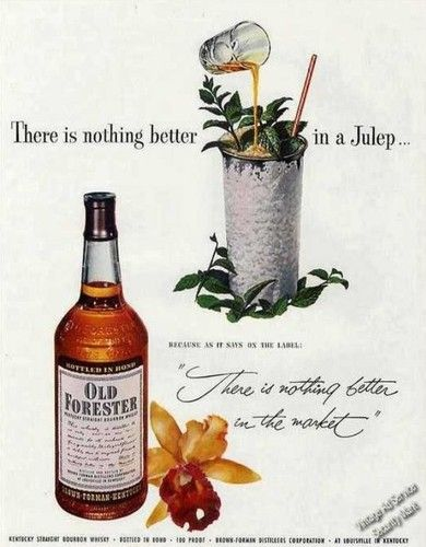 1952 Old Forester Straight Bourbon Whiskey Mint Julep Ad