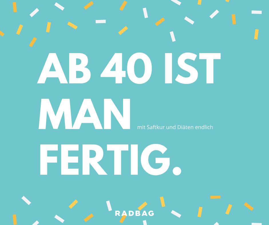 Spruch 40 Geburtstag Witzig