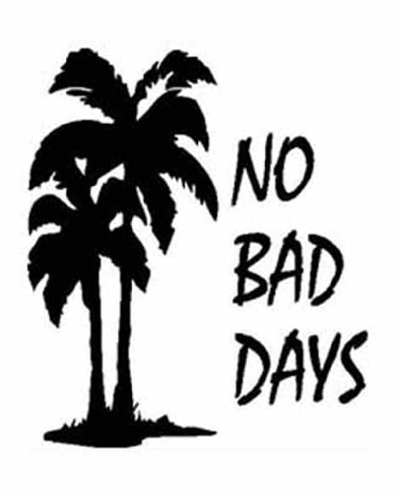 No Bad Days With Palm Trees Vinyl Stickerdecal Inspiration
