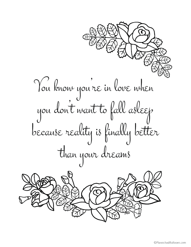 Quote Coloring Pages For Everyone Who Just Can T Get Enough Of Coloring Quote Coloring Pages Inspirational Quotes Coloring Love Coloring Pages