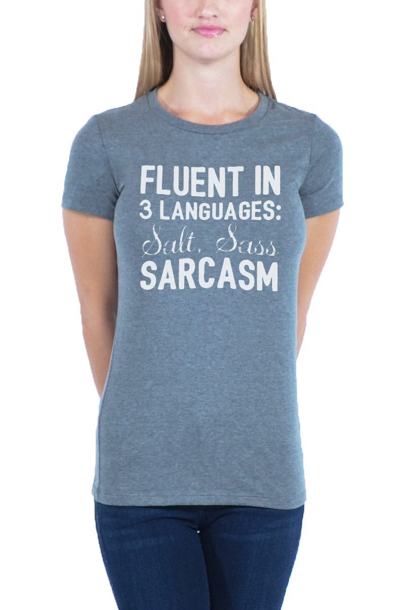 Fluent In 3 Languages - Women's The Favorite Tee