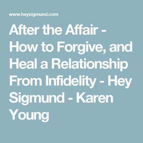 how to heal a relationship after infidelity
