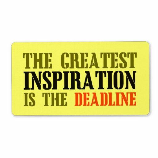 The Greatest Inspiration Is Deadline Funny Meme Label Zazzle Com Funny Memes Greatful Inspiration