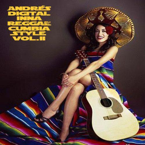 Andrés Digital inna Reggae Cumbia Style Vol II