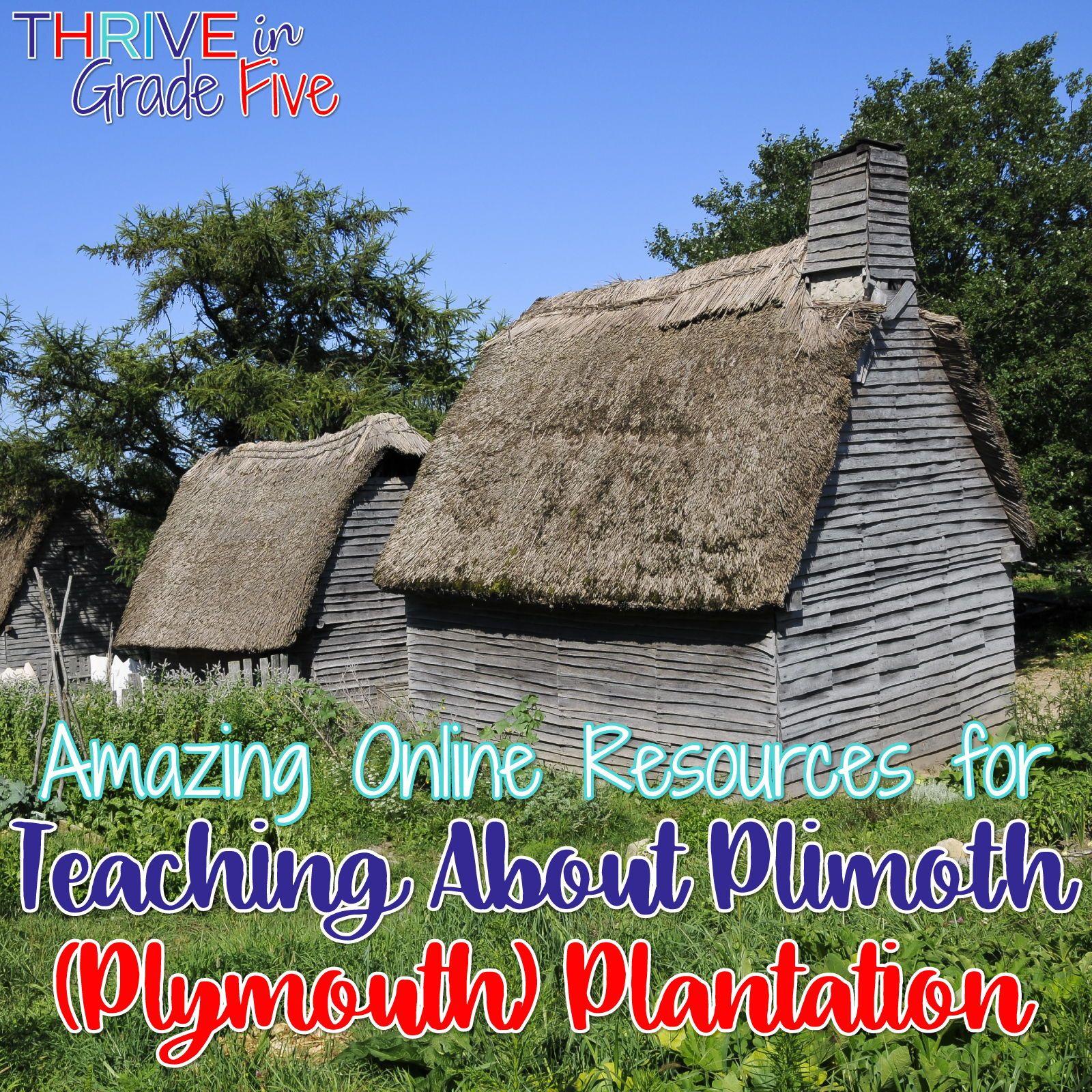 Teaching About Plimoth Plymouth Plantation