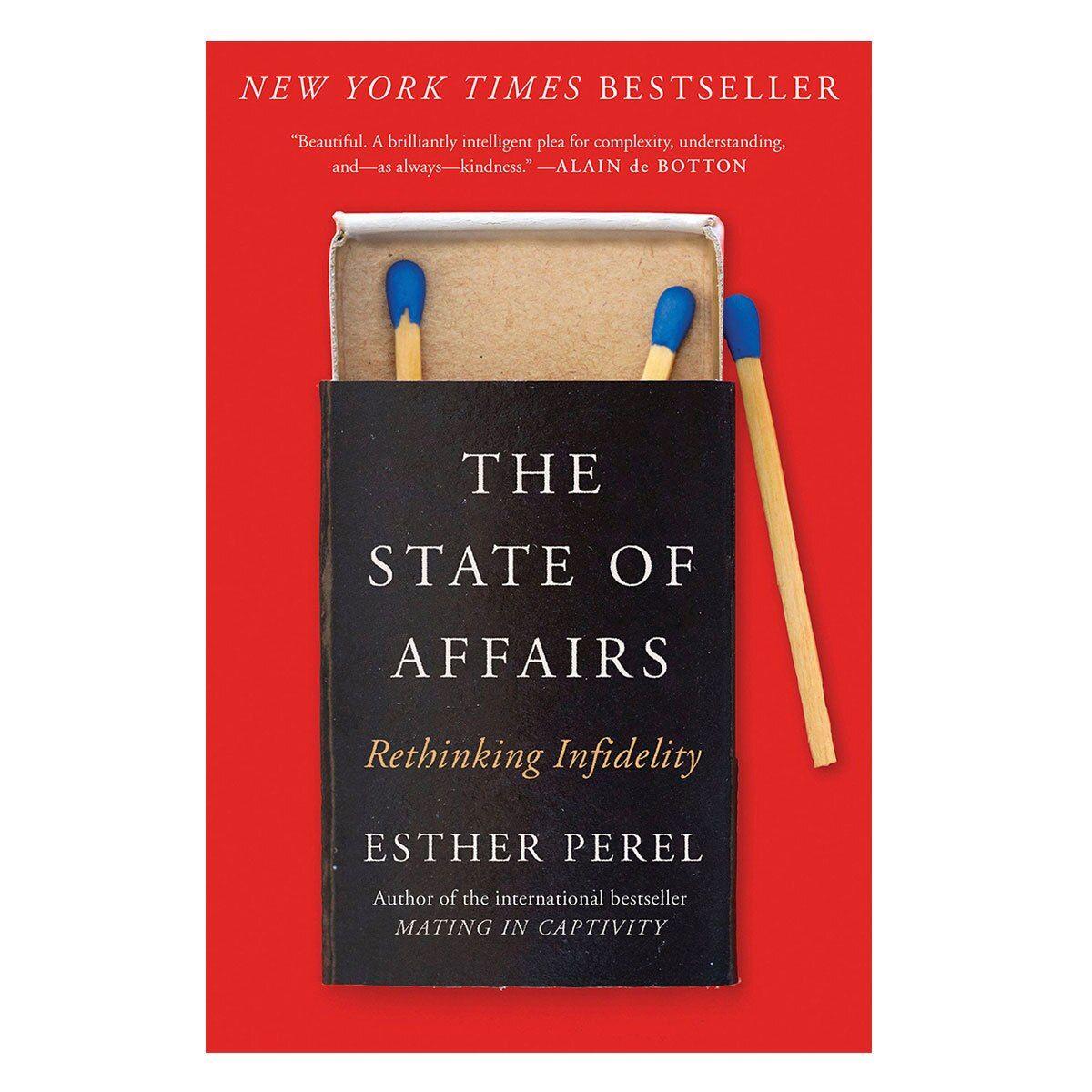 State Of Affairs Rethinking Infidelity Relationship Books Affair Infidelity