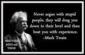Image Result For Mark Twain On Idiots Stupid People Quotes Mark Twain Quotes People Quotes
