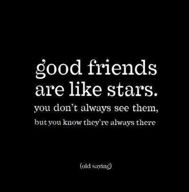 Good Friends Are Like Stars! | Words Of Wisdom | Pinterest | Wisdom, Mental  Illness And Wise Words