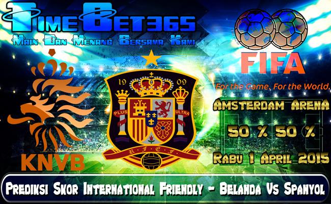 Prediksi-Skor-International-Friendly-Belanda-Vs-Spanyol