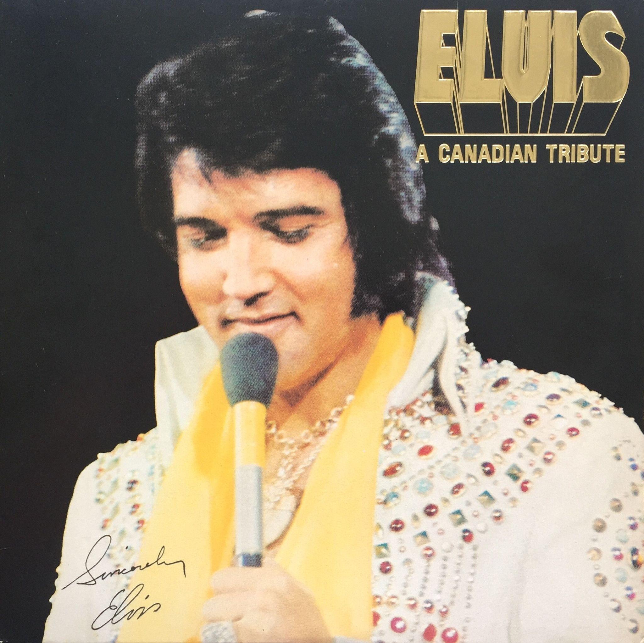 Elvis Presley A Canadian Tribute 1978 Vinyl Lp Record