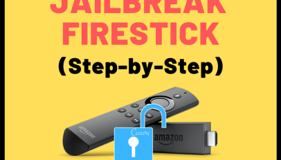 How to Jailbreak FireStick 4K & 2nd Gen [Free & Safest Method]