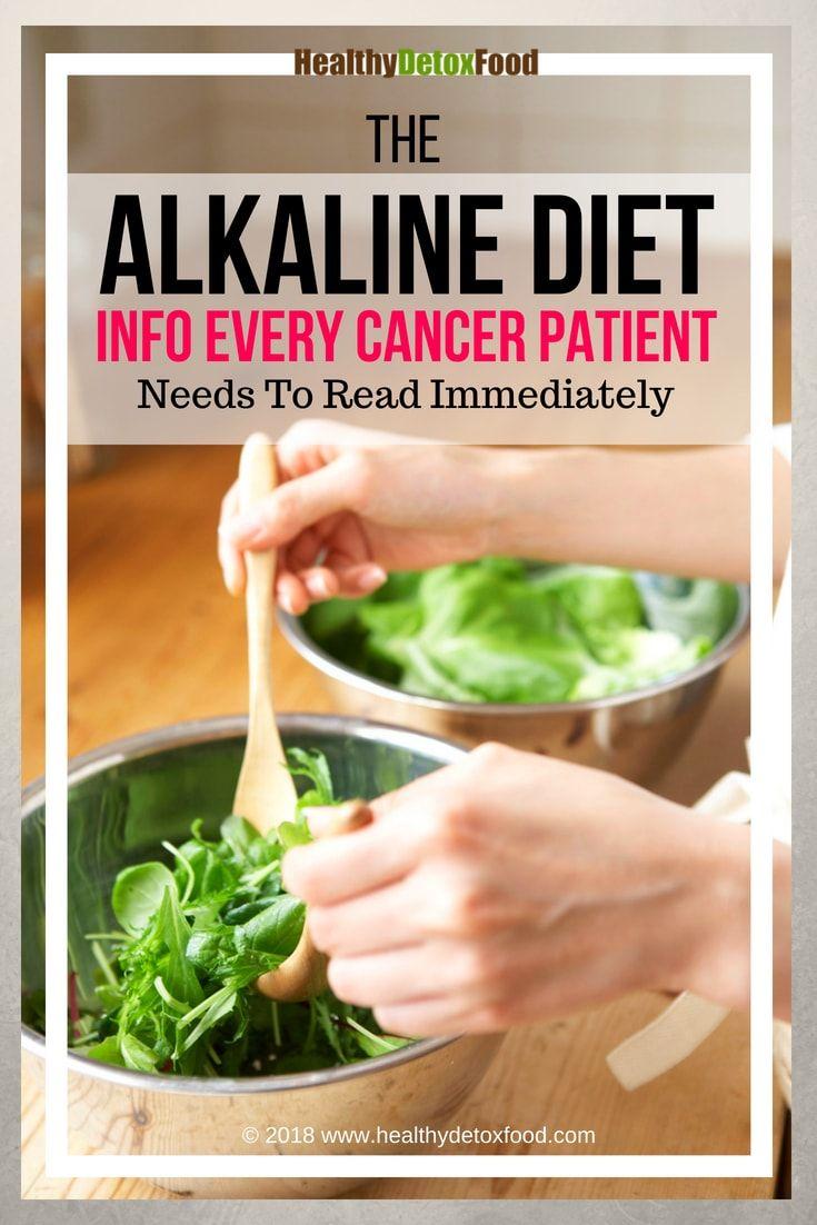 Alkaline Diet Cancer Alkaline Diet Cancer Fighting Foods Cancer Diet