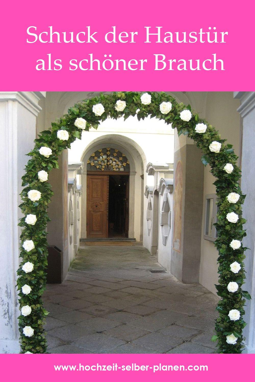 Schuck Der Haustur Als Schoner Brauch Hochzeit Turschmuck Gartenhochzeit