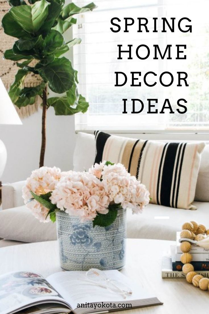 Spring Home Tour 2020 Spring Home Decorating Your Home House Tours