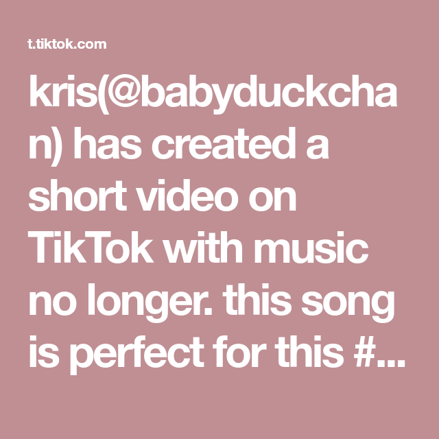 Kris Babyduckchan Has Created A Short Video On Tiktok With Music No Longer This Song Is Perfect For This Nct Nct127 Marklee Taeyong Kpop Fyp