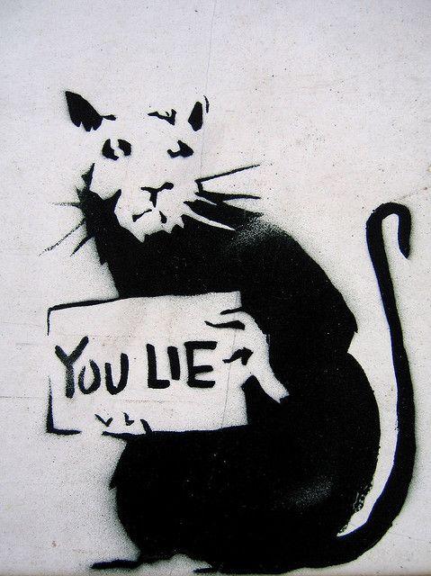 You Lie Banksy By Niznoz Via Flickr Banksy Rat Banksy Graffiti Street