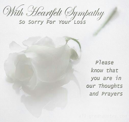 Our Deepest Sympathy And Condolences