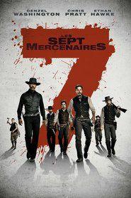 Les Sept Mercenaires Magnificent Seven Movie The Magnificent Seven Magnificent Seven 2016