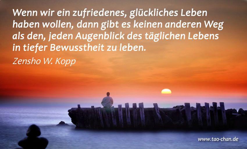 Zitat von Zen-Meister Zensho W. Kopp #zen #zenquotes #zenquote #zenmaster #zenmeister #zitat #zenzitat