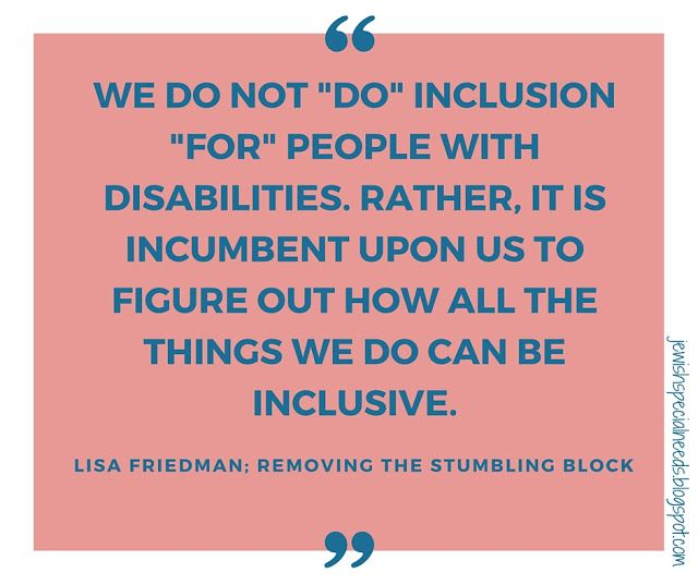 Top Ten Things To Know About Jewish Education And Disability Inclusion Disability Quotes Inclusion Quotes Disability Inclusion