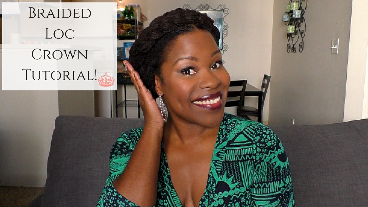 Need a quick & easy loc style for Spring? Check out my Braided Loc Crown tutorial! #locs #naturalhair