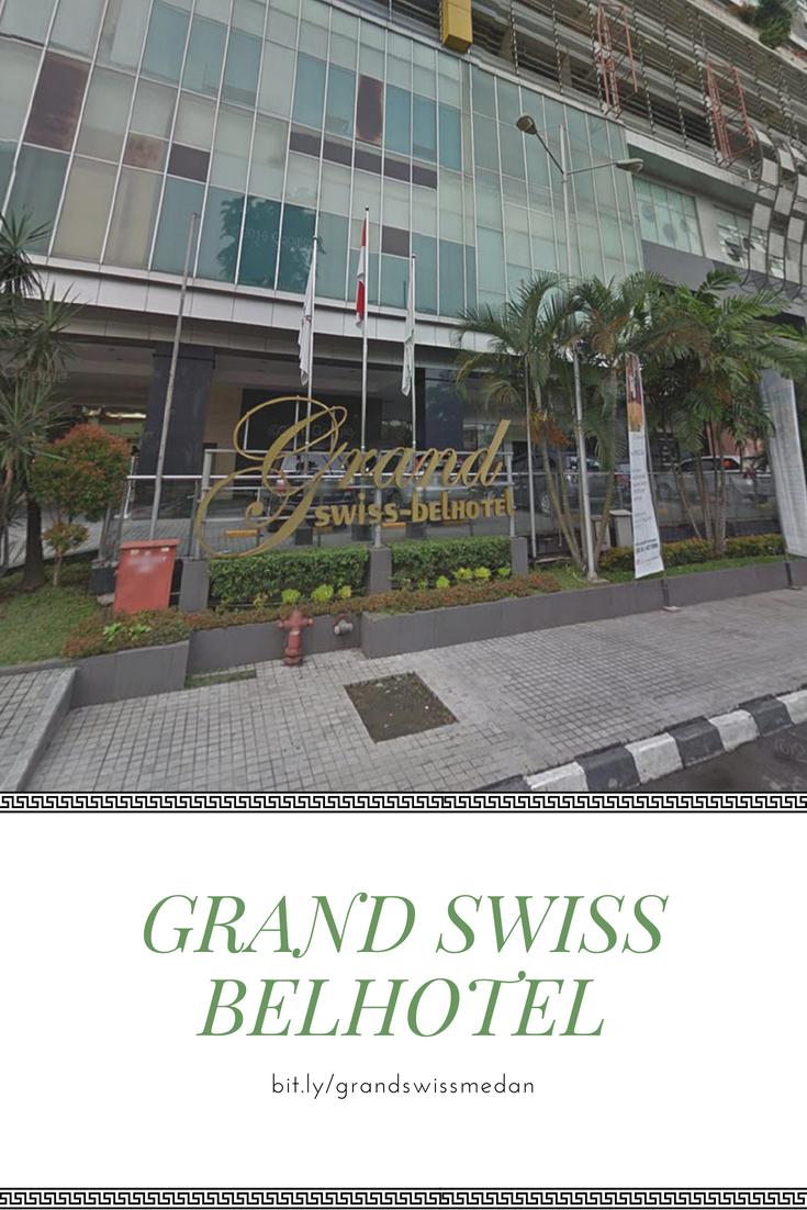 Grand Swiss Belhotel Medan Terletak Di Jantung Kawasan