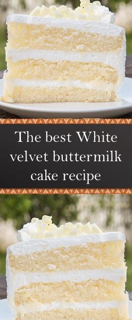 White Velvet Buttermilk Cake Recipe In 2020 Cake Recipes