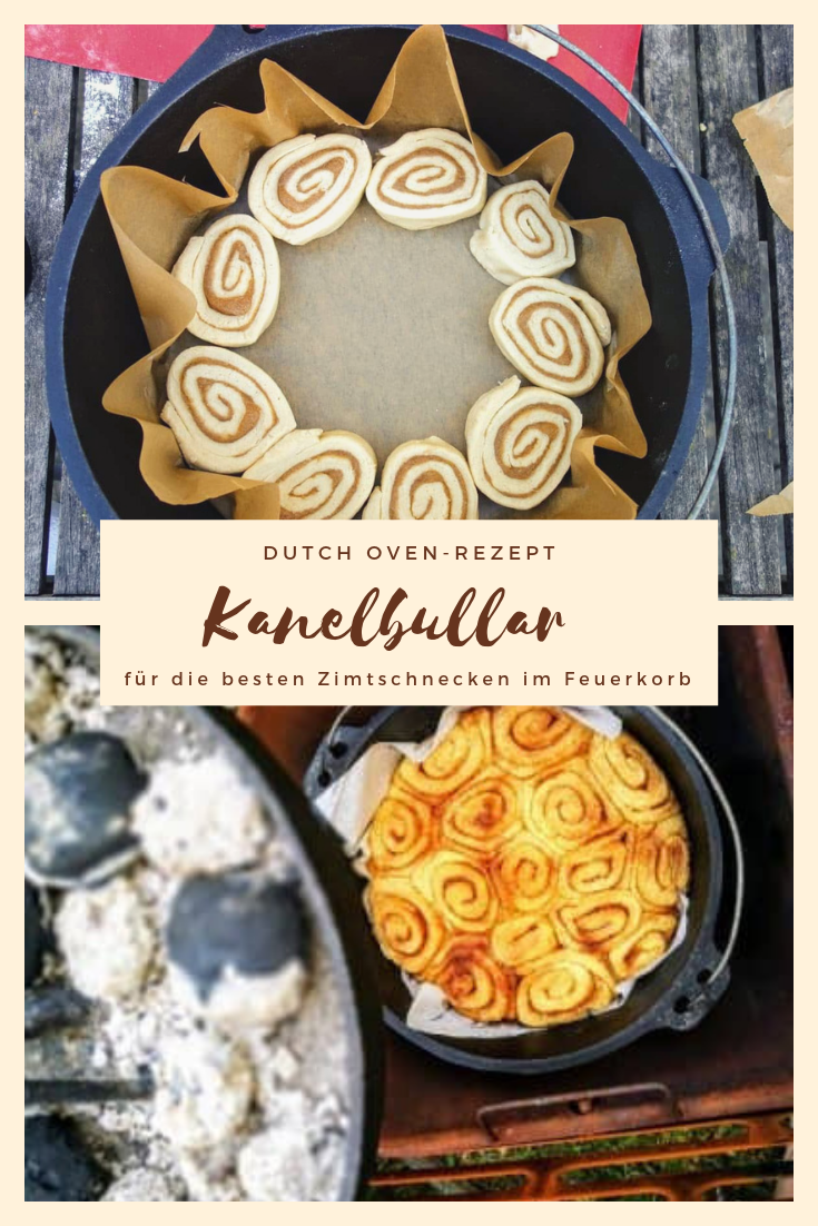 Kanelbullar: Dutch oven recipe for the best cinnamon rolls in the fire basket