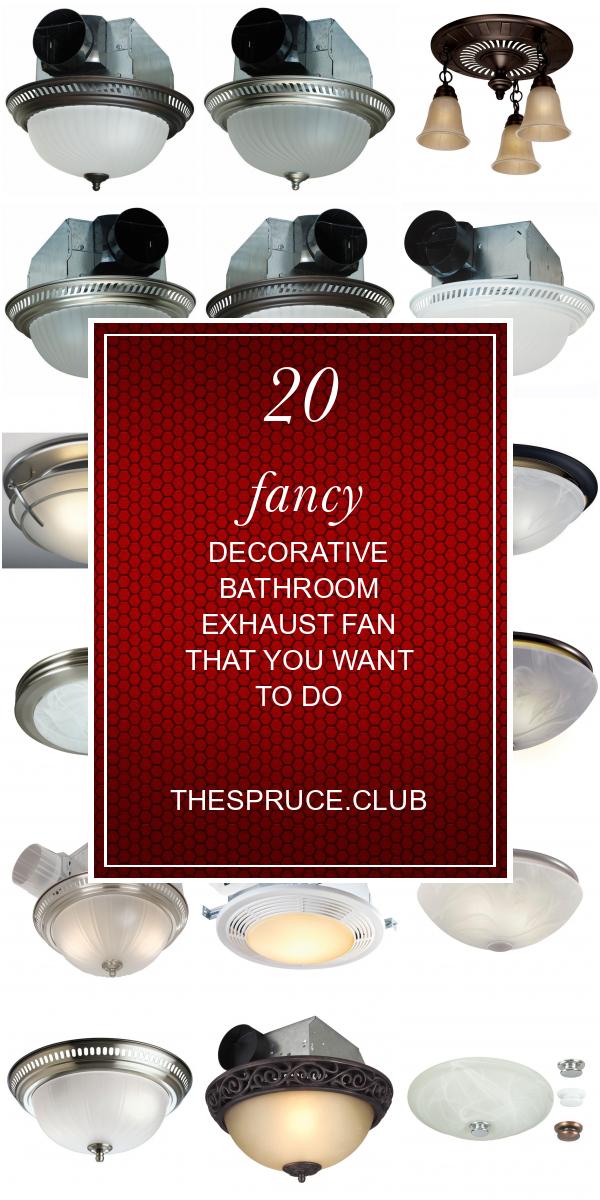 20 Fancy Decorative Bathroom Exhaust Fan That You Want To Do Bathroom Exhaust Bathroom Exhaust Fan Exhaust Fan