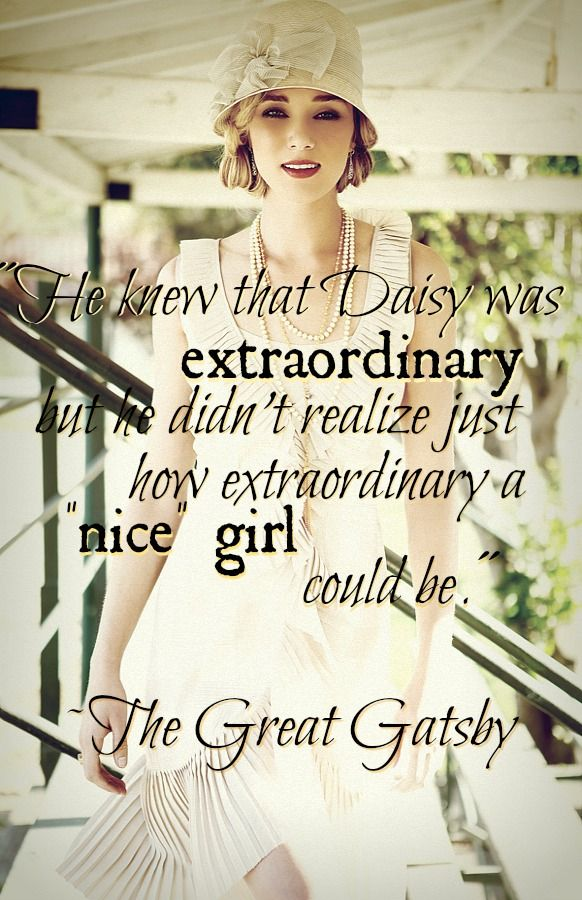 Gatsby quote. Flapper 20s fashion. Extraordinary.