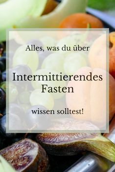 Intermittierendes Fasten - 2. Teil der Artikelserie über das Fasten ...