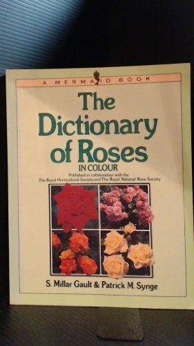 The Dictionary of Roses in Colour (Mermaid Books) by S. Millar Gault,http://www.amazon.com/dp/0718121821/ref=cm_sw_r_pi_dp_YWepsb0TJ7KG9T7Z    Best book ever on roses!