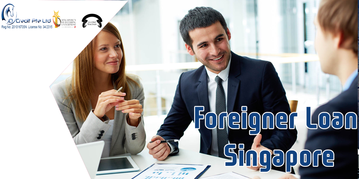 Easy Way to Get a Foreigner Loan in Singapore