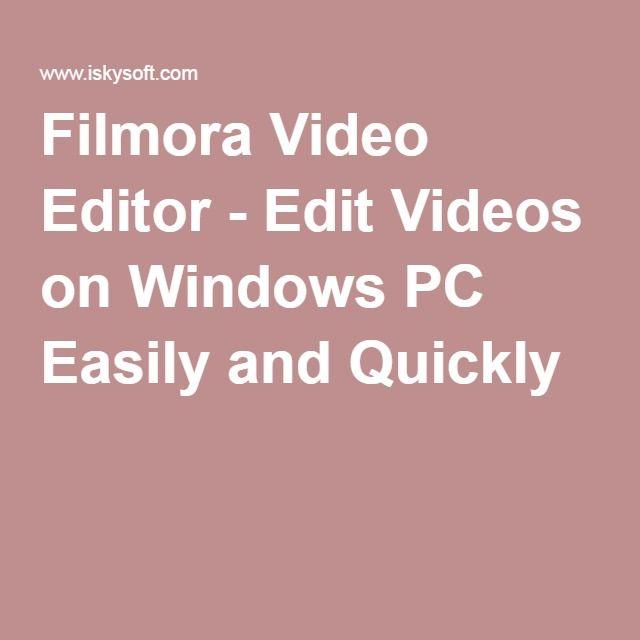 Filmora video editor edit videos on windows pc easily and filmora video editor edit videos on windows pc easily and quickly ccuart Choice Image