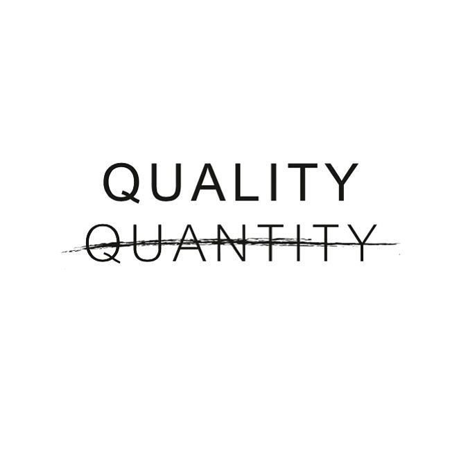 Less Is More : Minimalism : Quality over quantity