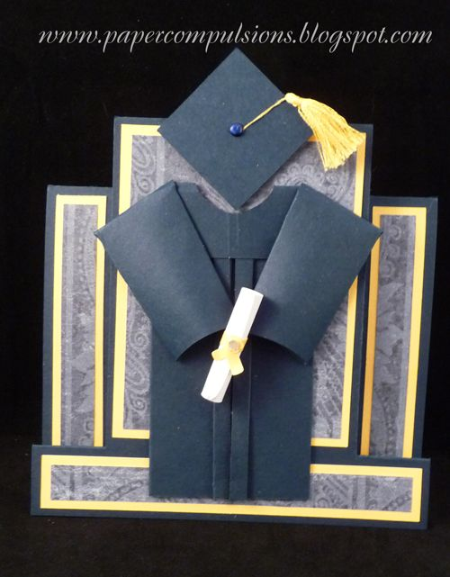 Paper Compulsions: Graduation Cap and Gown Card   Cards that Inspire ...