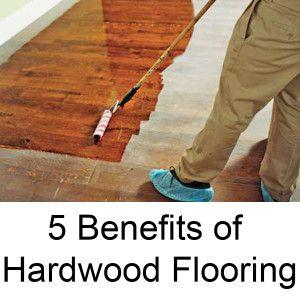 5 Benefits Of Hardwood Flooring Local Records Office