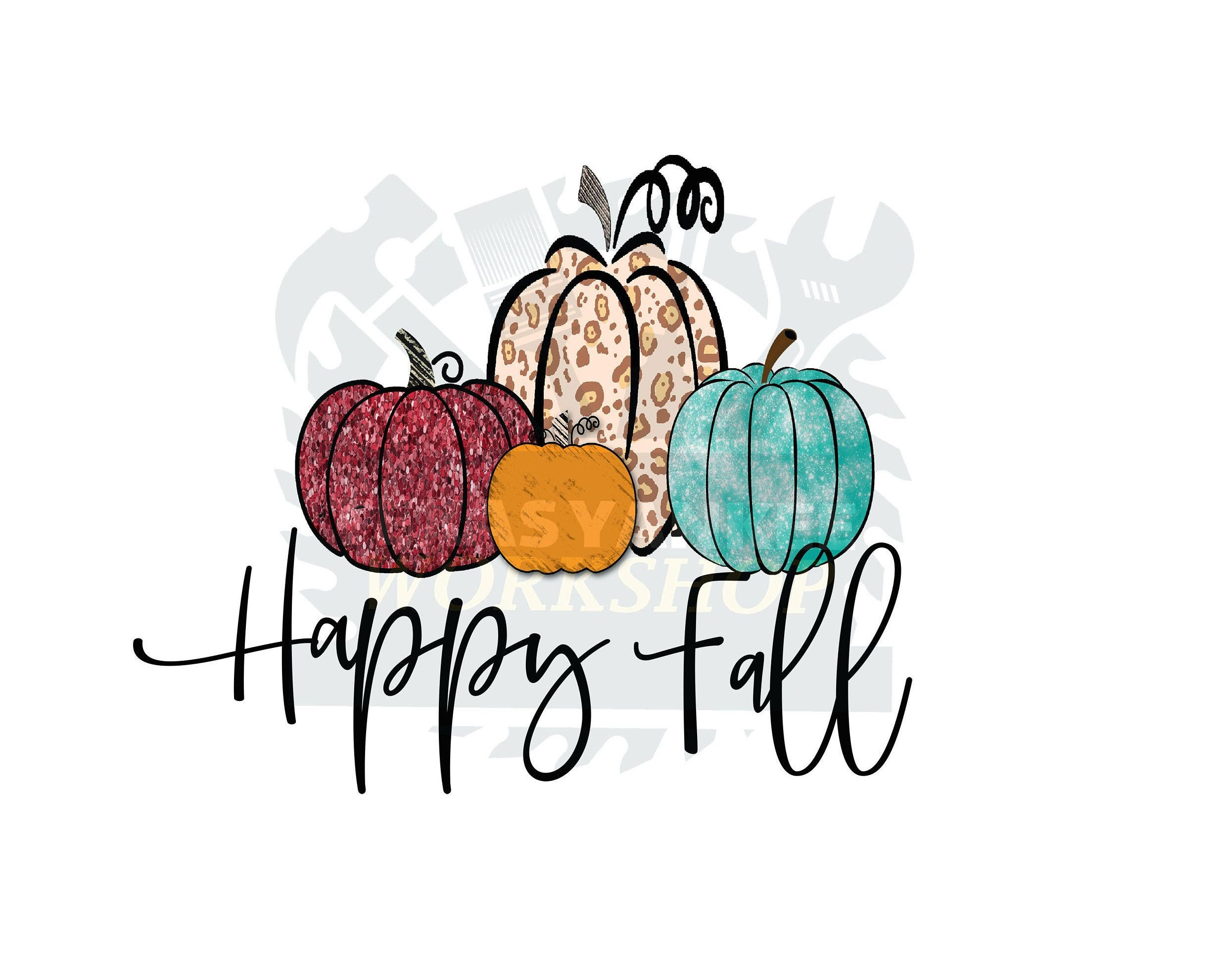 Happy Fall Png Png For Waterslide Png For Etsy In 2021 Pumpkin Png Heat Press Projects Screen Printing