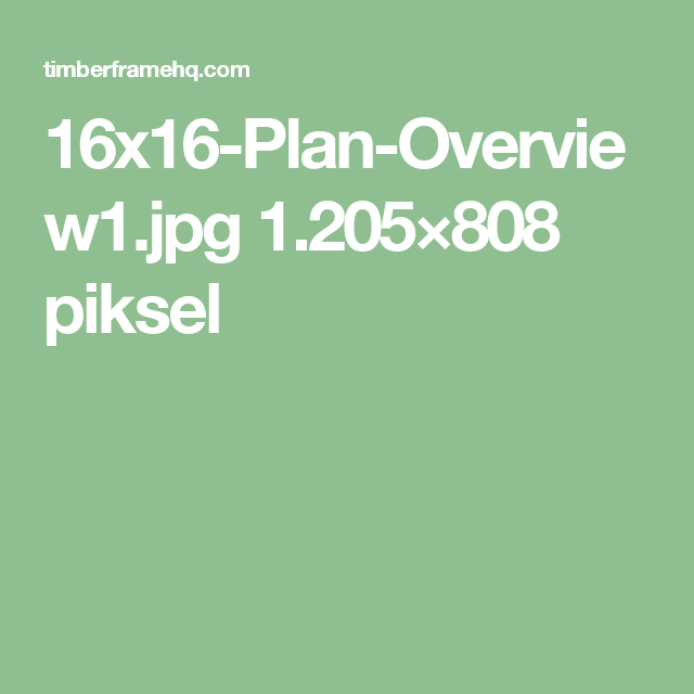 16x16-Plan-Overview1.jpg 1.205×808 piksel
