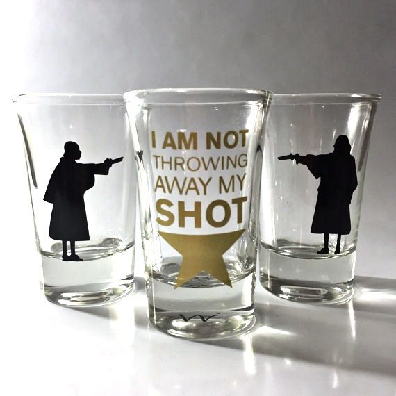It S Time To Take A Shot Raise A Glass To This Hamilton Broadway