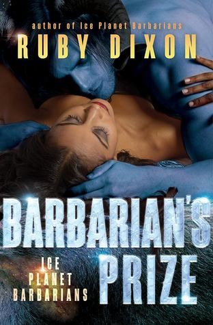 Review: Barbarian's Prize (Ice Planet Barbarians #5) by Ruby Dixon