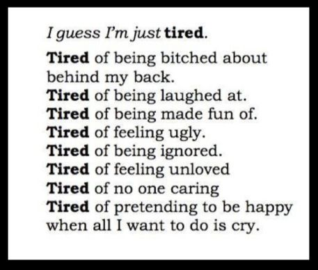 Tired Of It All Quotes Pinterest Quotes Sad Quotes And Tired