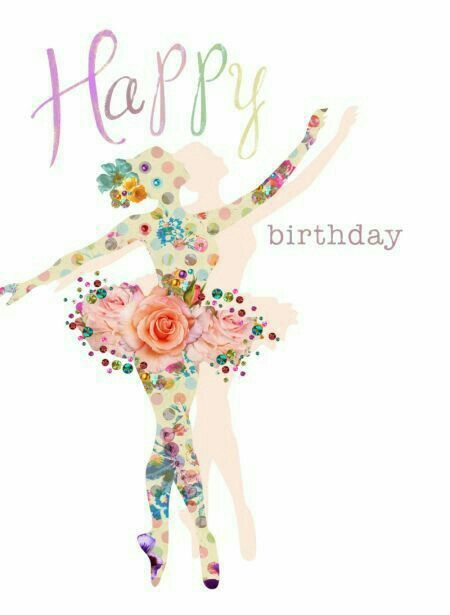 Bailarina De Ballet Happy Birthday Happy Birthday Wishes Happy