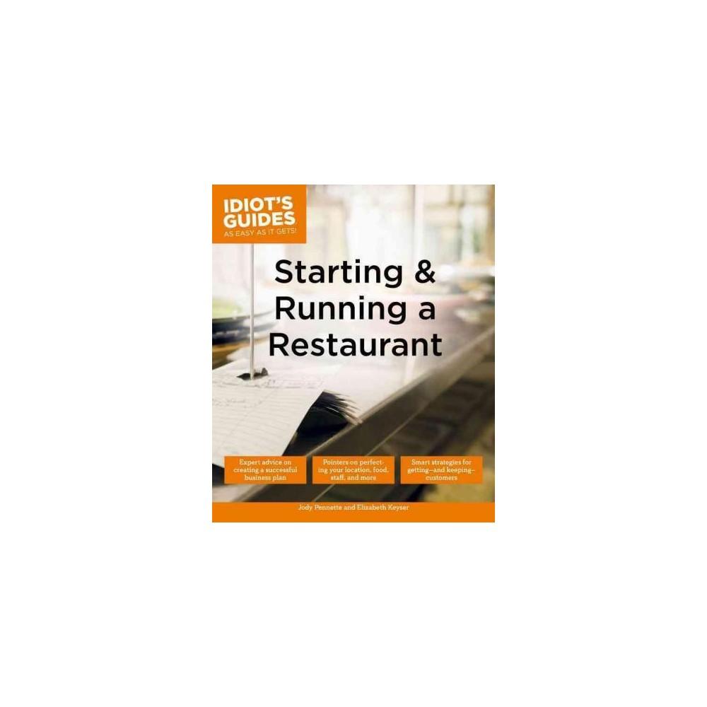 Idiot's Guides Starting & Running a Restaurant (Paperback) (Jody Pennette & Elizabeth Keyser)